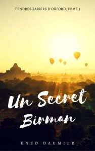 Tendres baisers d'Oxford tome 3 : Un secret birman d'Enzo Daumier
